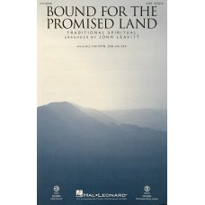 Bound for the Promised Land SATB