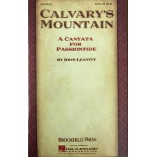 Calvary's Mountain, A Cantata for Passiontide